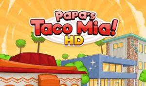Papa's Taco Mia HD apk free