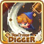Don't Stop, Digger!