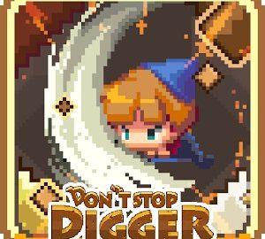 Don't Stop Digger
