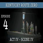 Kentucky Route Zero – Act IV